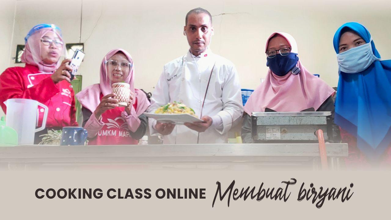 Cooking class kursus memasak online UMKM MAPAN Depok membuat biryani bersama chef Youssef