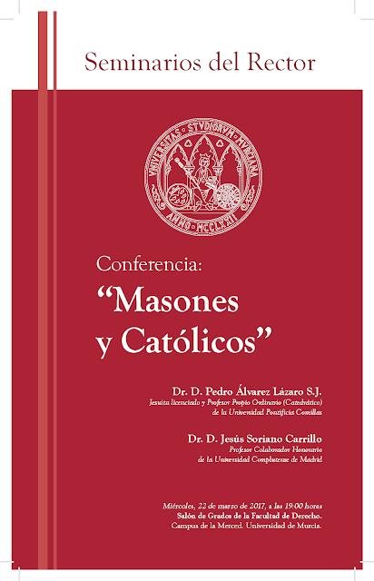 """Conferencia: """"Masones y Católicos"""""""