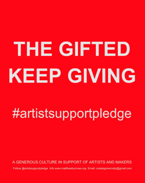 Artist Support Pledge - the gifted keep giving