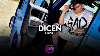 LETRA Dicen Junior H