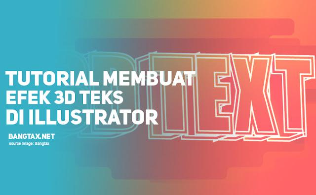 Cara Membuat Efek Teks 3D di Adobe Illustrator