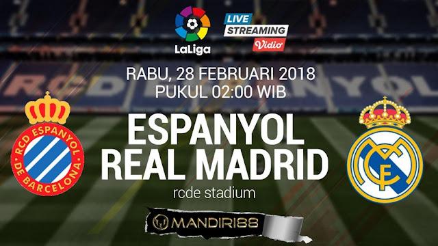 Prediksi Espanyol Vs Real Madrid, Rabu 28 February 2018 Pukul 02.00 WIB