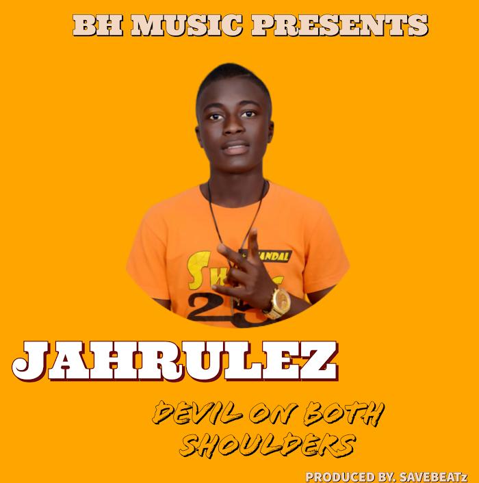 Jahrulez - Devil On Both shoulders