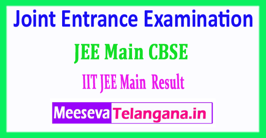 JEE Main Central Board Result Joint Entrance Examination 2018 Result Download