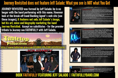 Beware of bait and switch -- book and see only FAITHFULLY to experience Jeff Salado's tribute to Journey!