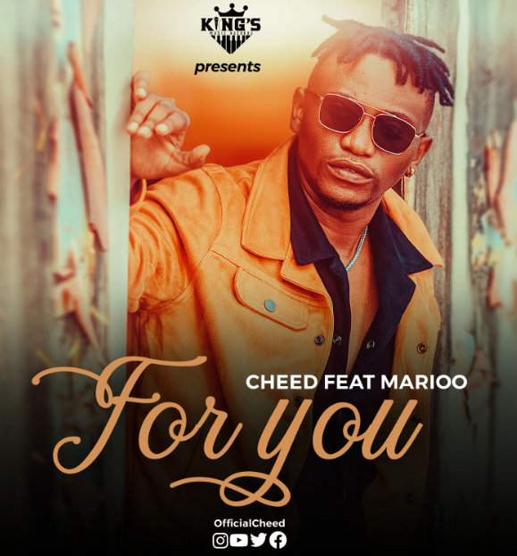 Audio |  Cheed Ft Marioo–For you