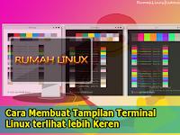 Membuat Tampilan Terminal Linux Keren