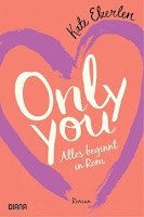 https://www.randomhouse.de/Paperback/Only-you-Alles-beginnt-in-Rom/Kate-Eberlen/Diana-Verlag/e562669.rhd