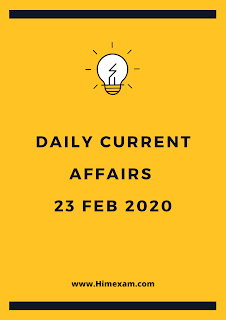 Daily Current Affairs 23 feb 2020 In Hindi
