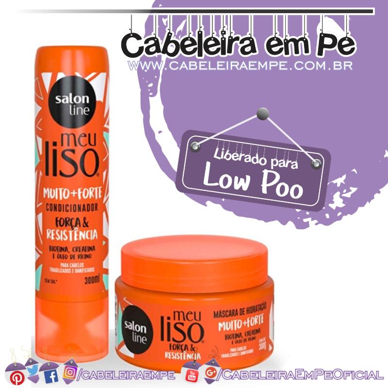 Condicionador e Máscara Meu Liso Muito mais Forte - Salon Line (Low Poo)