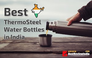 5 Best Thermosteel Water Bottles in India - For Hot & Cold Water