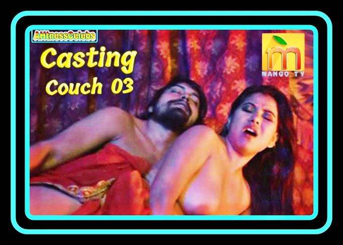Casting Couch (2020) - MangoTV Hindi Hot Web Series (s01ep03)
