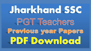 JSSC PGT Previous year question paper Jharkhand Teachers OLD papers PDF Download