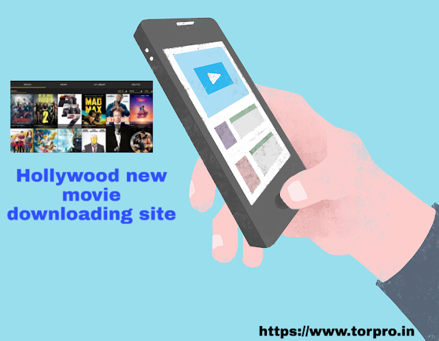 Hollywood new movie download site