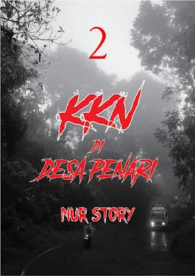 KKN di Desa Penari Part 2 (Versi Nur)