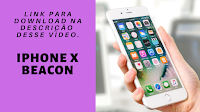 Toque para Celular iPhone,  iPhone X Beacon
