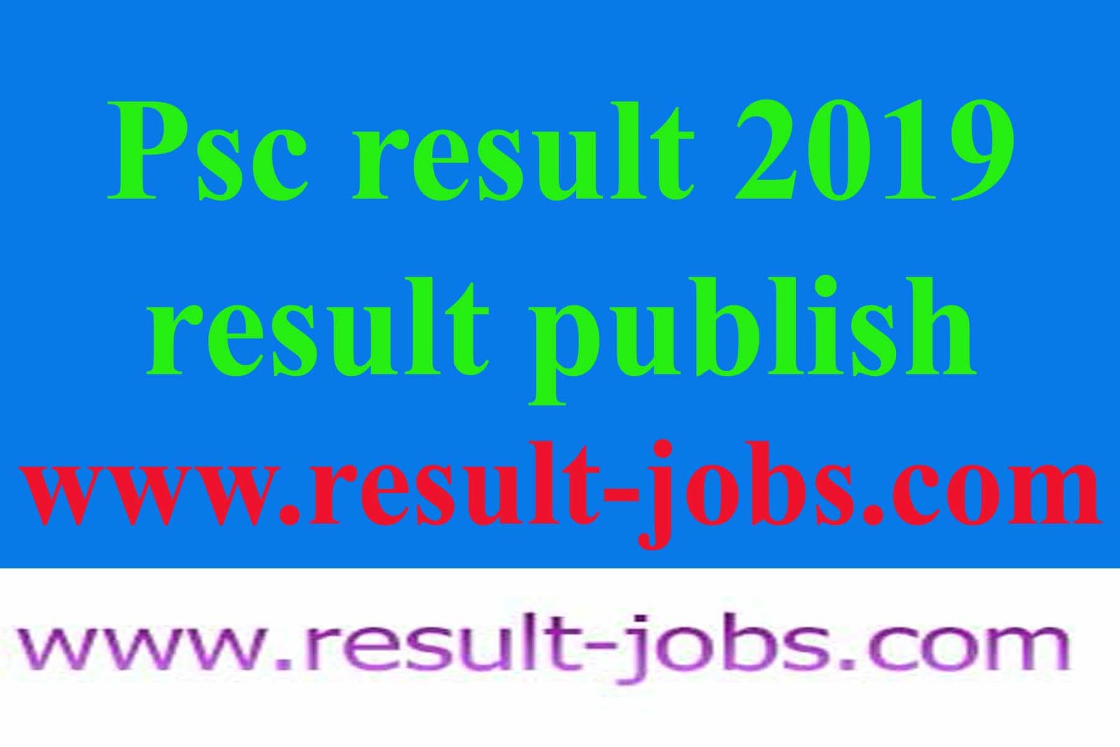 psc result,psc exam result 2019,primary exam result
