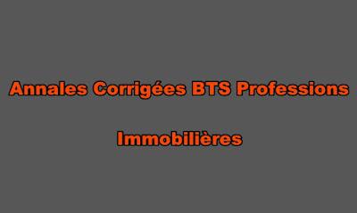 Annales Corrigées BTS Professions Immobilières