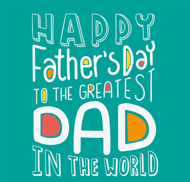 Happy Fathers Day Greetings Images Photo
