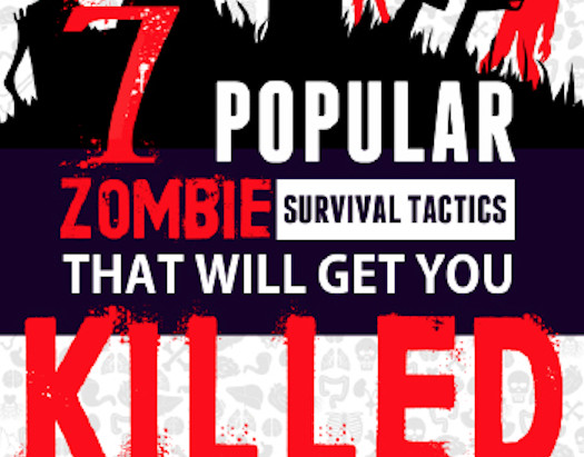 7 Zombie Survival Tactics That Will Get You Killed