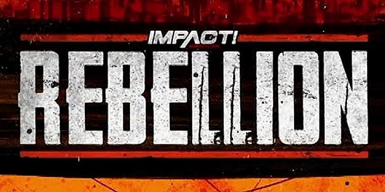 Impact Rebellion Results - April 28, 2019