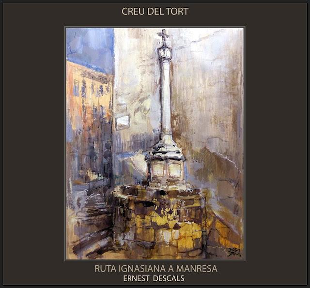 CREU DEL TORT-PINTURA-MANRESA-RUTA IGNASIANA-SANT IGNASI DE LOIOLA-MONUMENTS-ART-PINTURES-PAISATGES-ARTISTA-PINTOR-ERNEST DESCALS-