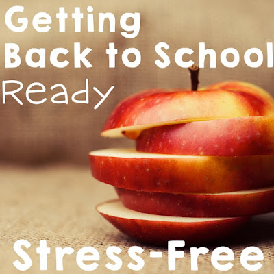 Getting Back to School Ready...Stress Free