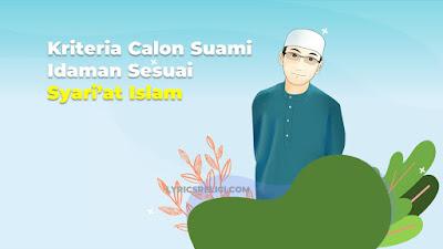 ciri calon suami yang baik menurut islam