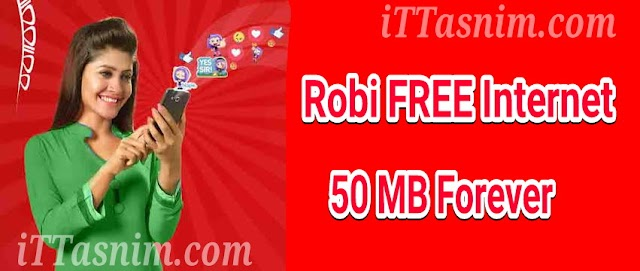Robi Free 50 Mb internet everyday | Robi free internet offer 2019