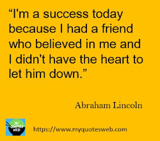 I'm a success today | Abraham Lincoln