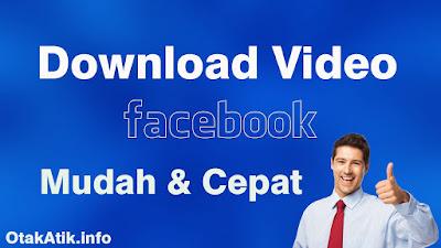 Cara Download Video dari Facebook tanpa Aplikasi Tambahan