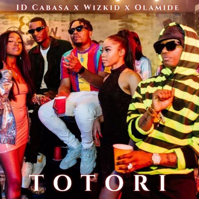 LYRICS: Olamide – Totori Lyrics Ft Wizkid & ID Cabasa
