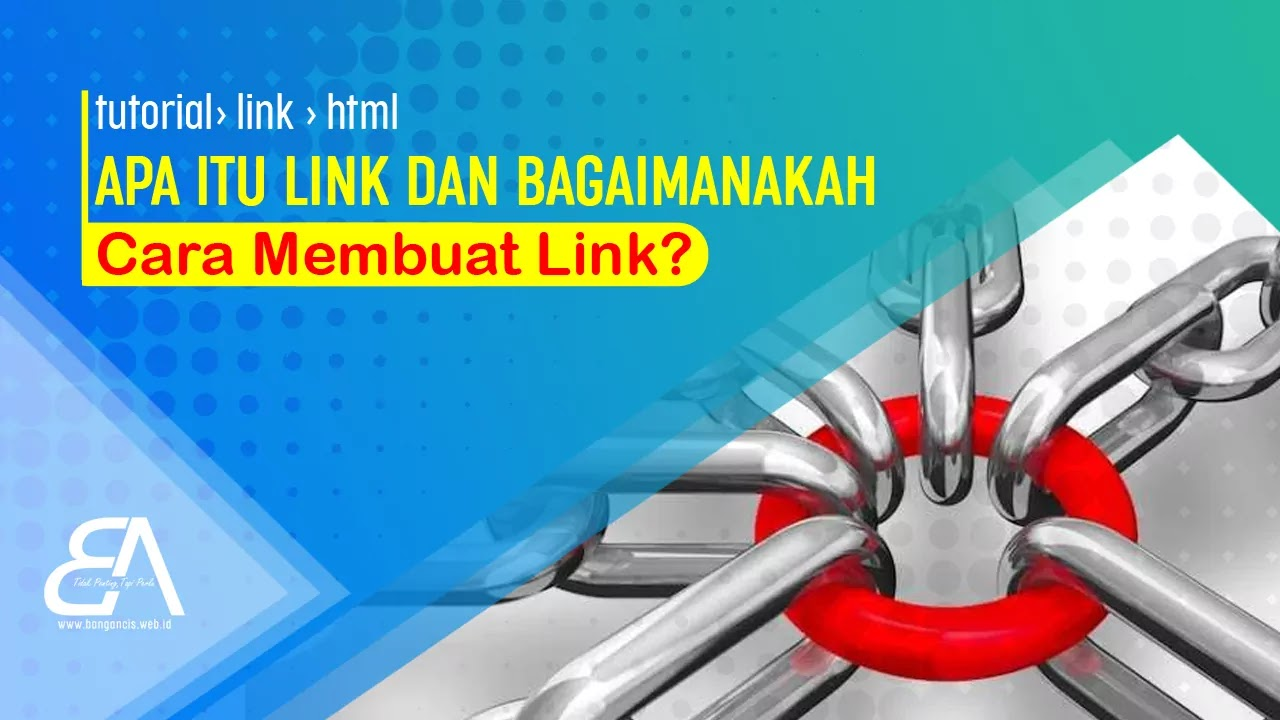 Apa itu Link dan Bagaimanakah Cara Membuat Link?