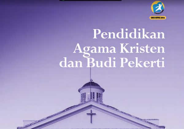 Buku Agama Kristen dan Budi Pekerti Kelas 7 Kurikulum 2013 Revisi 2016