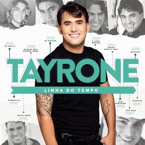Tayrone - Linha do Tempo - Promocional - 2020