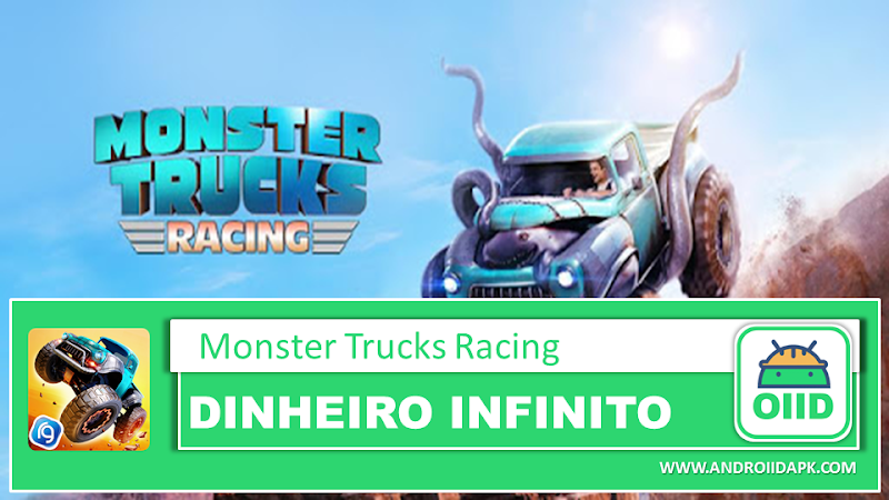 Monster Trucks Racing 2019 v3.4.113 – APK MOD HACK – Dinheiro Infinito