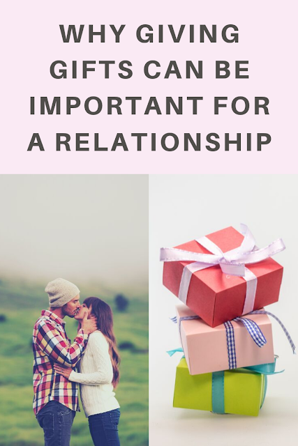Why Giving Gifts is Sometimes Important in a Relationship