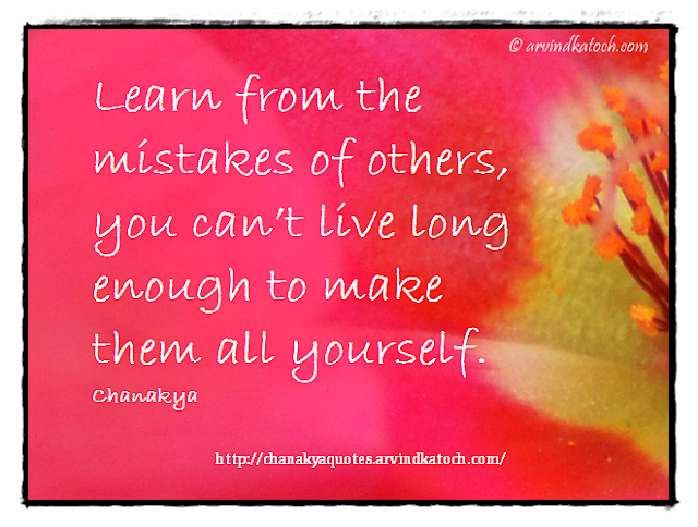Chanakya, Wise Quote, Mistakes, Learn, live, Chanakya Niti,