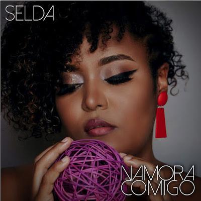 Selda - Namora Comigo (2021) DOWNLOAD MP3