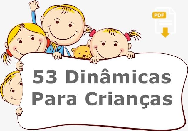 53 Dinamicas para crianças