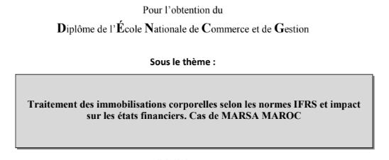 Traitement des immobilisations corporelles selon les normes IFRS et impact sur les états financiers. Cas de MARSA MAROC