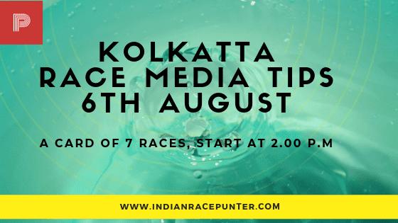 Kolkatta Race Media Tips 6 August