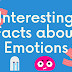 10 Interesting Facts about Emotions