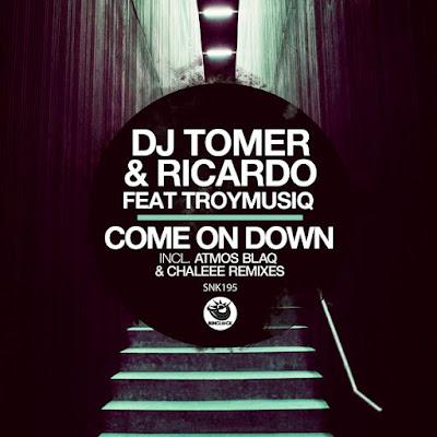 Dj Tomer, Ricardo & Troymusiq - Come On Down (Atmos Blaq Remix)