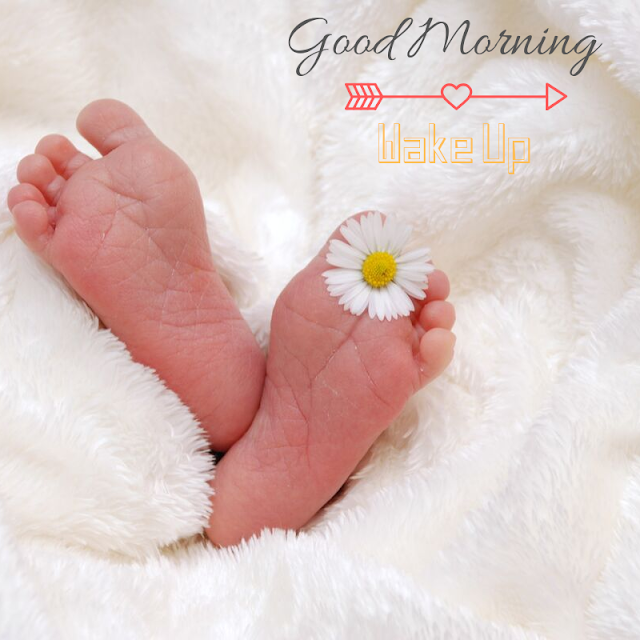 Good Morning Images with cute baby leg