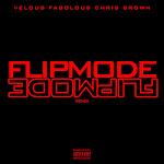 Velous, Fabolous & Chris Brown - Flipmode (Remix) - Single Cover