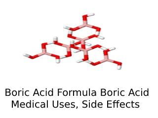 Boric Acid Formula.