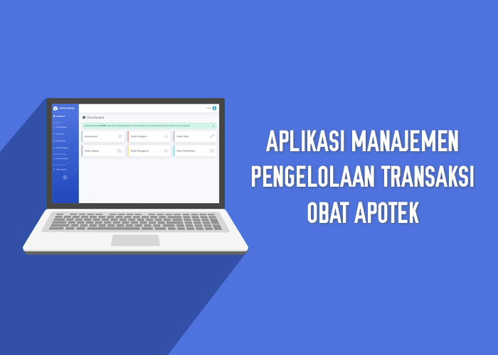 Aplikasi Manajemen Pengelolaan Transaksi Obat Apotek - SourceCodeKu.com
