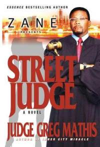 Street Judge by  Television's Judge Greg Mathis