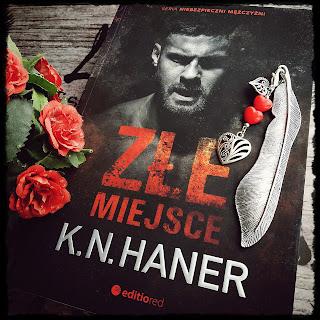 """Złe miejsce"" K.N. Haner"